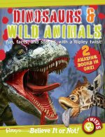 Dinosaurs & Wild Animals: Fun, Facts, and Stories with a Ripley Twist!