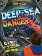 Deep Sea Danger: Be a Hero! Create Your Own Adventure and Find the Missing Treasure