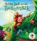 Stinky Jack and the Beanstalk: A Story about Keeping Clean