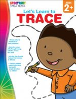 Let's Learn to Trace, Grades Toddler - Pk