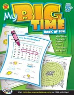 My Big Time Book of Fun, Ages 5+