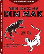 The Book of Dim Mak: Revised and Updated