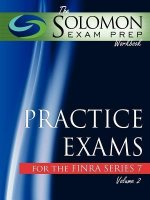 The Solomon Exam Prep Workbook Practice Exams for the Finra Series 7, Volume 2