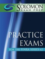 The Solomon Exam Prep Practice Exams for the Finra Series 62