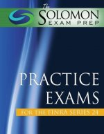 The Solomon Exam Prep Practice Exams for the FINRA Series 24
