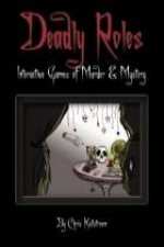 Deadly Roles: Interactive Games of Murder & Mystery