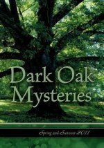 Dark Oak Mysteries Spring Summer 2011 Catalog