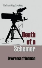Death of a Schemer