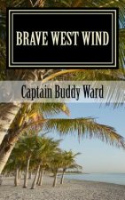 Brave West Wind