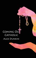 Coming Out Catholic