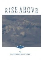 Rise Above: Selected Poems 1961 - 2011
