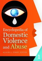 Encyclopedia of Domestic Violence and Abuse 2 Volume Set