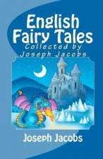 English Fairy Tales Collected by Joseph Jacobs