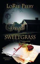 Sage and Sweetgrass