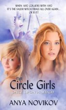 The Circle Girls: Once Upon a Witch