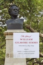 The Letters of William Gilmore SIMMs: Volume II, 1845-1849