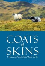 Coats of Skins: A Treatise on the Salvation of Adam and Eve