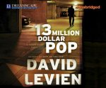 13 Million Dollar Pop: A Frank Behr Novel
