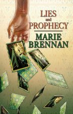 Lies and Prophecy: Illustrated Edition