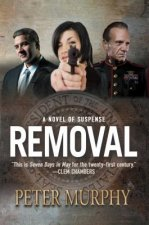 Removal: A Novel of Suspense