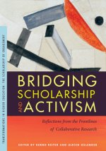 Bridging Scholarship and Activism: Reflections from the Frontlines of Collaborative Research