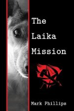 The Laika Mission