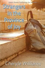 Strangers in the Province of Joy
