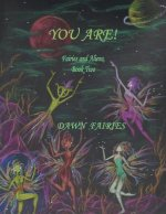You Are! Fairies and Aliens, Book Two