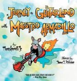 A Journey to Guitarland with Maestro Armadillo