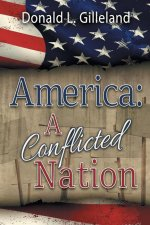 America: A Conflicted Nation