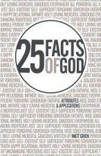 25 Facts of God: Attributes & Applications