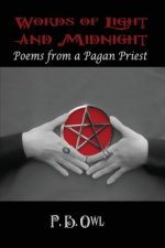 Words of Light and Midnight: Poems from a Pagan Priest