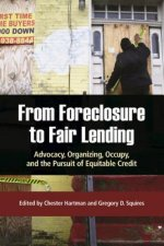 From Foreclosure to Fair Lending: Advocacy, Organizing, Occupy, and the Pursuit of Equitable Access to Credit
