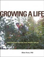 Growing a Life: Teen Gardeners Harvest Food, Health, and Joy