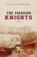 The Maroon Knights