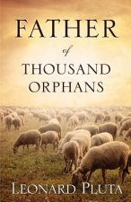 Father of Thousand Orphans