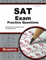SAT Exam Practice Questions: SAT Practice Tests & Review for the SAT Reasoning Test