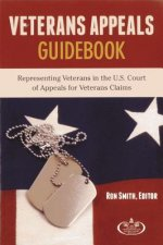 Veteran Appeals Guidebook: Representing Veterans in the U.S. Court of Appeals for Veterans Claims