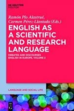 English as a Scientific and Research Language: Debates and Discourses: English in Europe, Volume 2