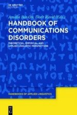 Handbook of Communications Disorders: Theoretical, Empirical, and Applied Linguistic Perspectives
