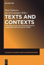 Texts and Contexts: The Circulation and Transmission of Cuneiform Texts in Social Space