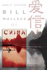 Bill Wallace of China