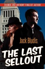 The Last Sellout: A Mystery Novel