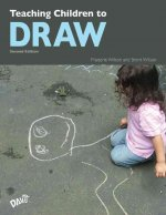 Teaching Children to Draw: A Guide for Teachers and Parents