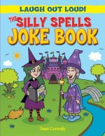 The Silly Spells Joke Book