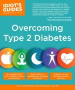 Idiot's Guides: Overcoming Type 2 Diabetes