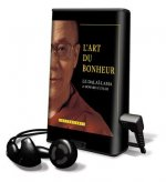 L'Art Du Bonheur [With Earbuds] = The Art of Happiness