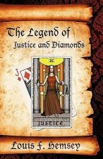 The Legend of Justice and Diamonds
