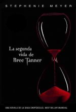 La Segunda Vida de Bree Tanner = The Short Second Life of Bree Tanner