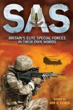 SAS: Britain's Elite Special Forces in Their Own Words